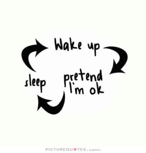 wake-up-pretend-im-ok-sleep-quote-1